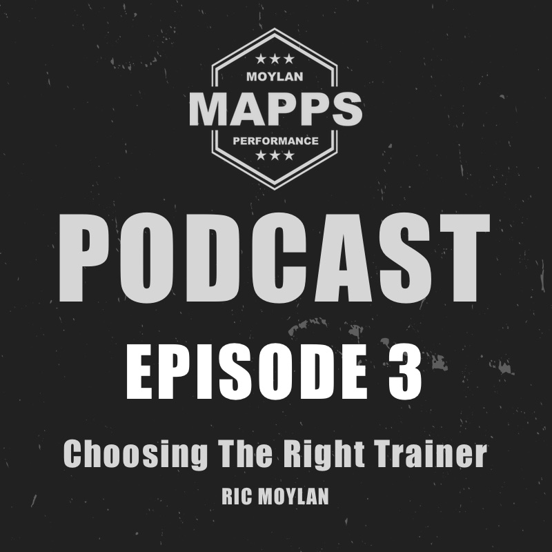 Episode 3: Choosing The Right Trainer For You