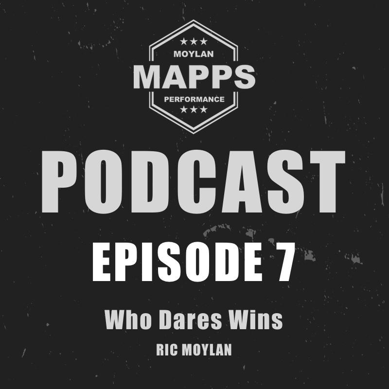 Episode 7: Who Dares Wins
